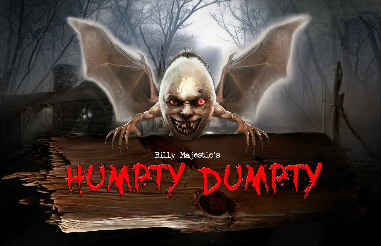 Billy Majestic's Humpty Dumpty