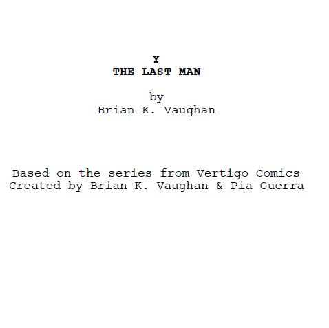 Y the last man movie written by Brian K. Vaughan