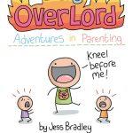 Tiny Overlord by Jess Bradley
